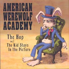 "The Hop / The Kid Stays In The Picture – American Werewolf Academy DAMNABLY007 | [7""] 