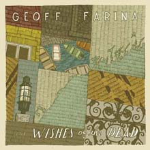 The Wishes Of The Dead – Geoff Farina DAMNABLY015 | [CD] | £8.99