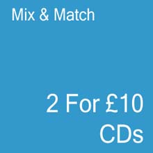 Buy 2 CDs For £10! Mix & Match