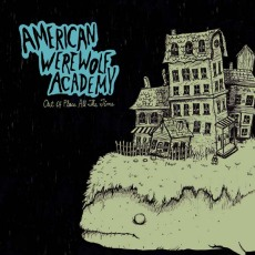 Out Of Place, All The Time – American Werewolf Academy DAMNABLY026 | [CD] | £8.99